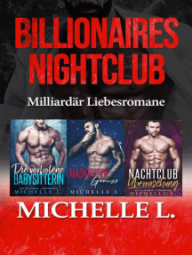 Billionaires Nightclub: Milliardär Liebesromane