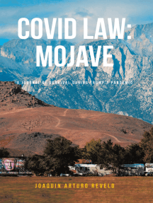 Covid Law: Mojave: A journal of survival during Trump's Pandemic