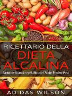 Ricettario della Dieta Alcalina