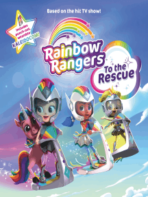 Rainbow Rangers: To the Rescue