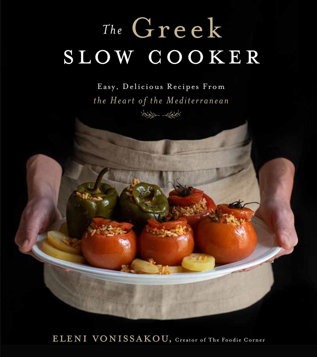 Read The Greek Slow Cooker Online By Eleni Vonissakou Books