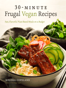 30-Minute Frugal Vegan Recipes: Fast, Flavorful Plant-Based Meals on a Budget
