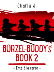Bürzel-Buddy's Book 2: Ente à la carte
