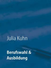 Berufswahl & Ausbildung: Das biknetz.de Buch