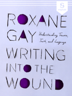 Writing into the Wound