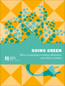 Going green: Who is investing in energy efficiency, and why it matters