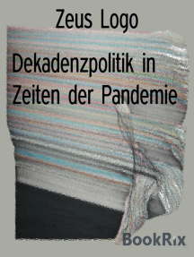 Dekadenzpolitik in Zeiten der Pandemie