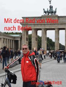 Mit dem Rad von Wien nach Berlin