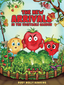 The New Arrivals: In the Vegetable Garden