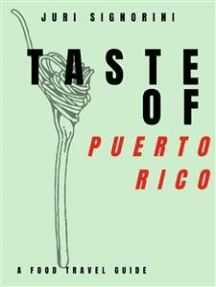 Taste of... Puerto Rico: A food travel guide