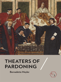 Theaters of Pardoning