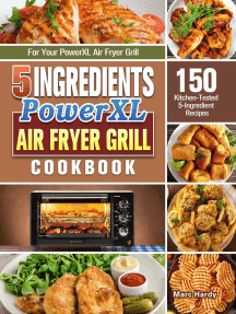 5-Ingredient PowerXL Air Fryer Grill Cookbook:150 Kitchen-Tested 5-Ingredient Recipes for Your PowerXL Air Fryer Grill