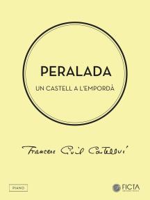 Peralada: Un castell a l'Empordà