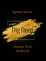 Dig Deep Shadow Work Workbook