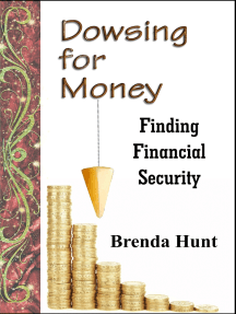 Dowsing for Money - Finding Financial Security