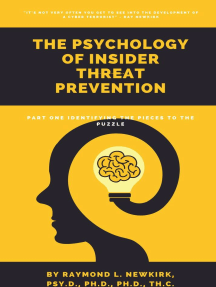 The Psychology of Insider Threat Prevention Cyber Security: Part One Identifying the Pieces to the Puzzle: The Psychology of Insider Threat Prevention, #1