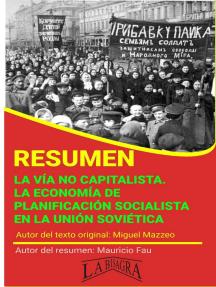 Resumen de La vía no Capitalista. La economía de Planificación Socialista en la Unión Soviética: RESÚMENES UNIVERSITARIOS