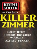 Killer-Zimmer