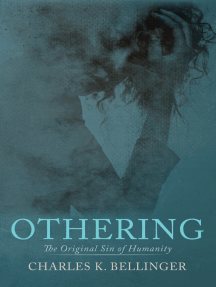 Othering: The Original Sin of Humanity