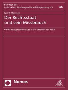 Der Rechtsstaat und sein Missbrauch: Verwaltungsrechtsschutz in der öffentlichen Kritik