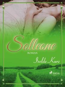 Solleone. Eine Geschichte von Liebe und Tod