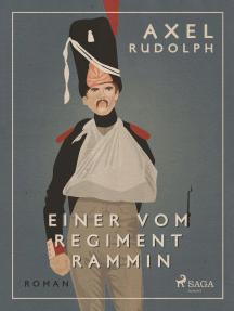 Einer vom Regiment Rammin
