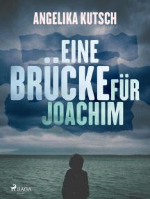 Eine Brücke für Joachim