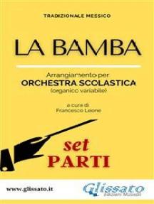 La Bamba - orchestra di scuola media/liceo (set parti)