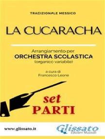 La Cucaracha - Orchestra scolastica (set parti)