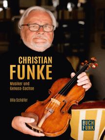 Christian Funke - Musiker und Genuss-Sachse: Biografisches Porträt