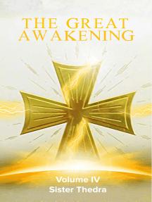 The Great Awakening Volume IV