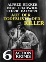 Auf der Todesliste der Killer