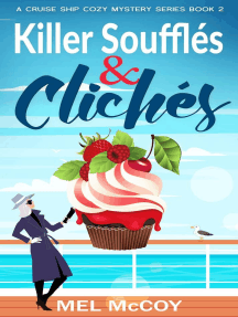 Killer Soufflés & Clichés: A Cruise Ship Cozy Mystery Series, #2