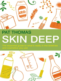 Skin Deep: The essential guide to what's in the toiletries and cosmetics you use