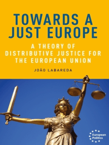 Towards a just Europe: A theory of distributive justice for the European Union