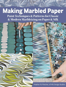 Making Marbled Paper: Modern Marbleizing Techniques and Patterns