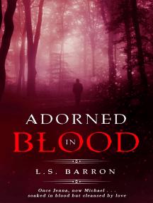 Adorned in Blood