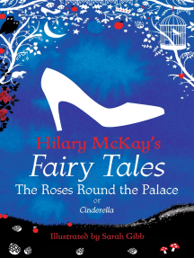 The Roses Round the Palace: a Cinderella retelling by Hilary McKay