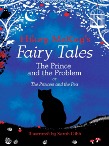 The Prince and the Problem: A The Princess and the Pea Retelling by Hilary McKay