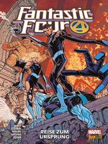 Fantastic Four 5 - Reise zum Ursprung
