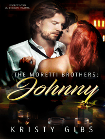 The Moretti Brothers: Johnny