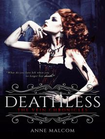 Deathless: The Vein Chronicles, #2