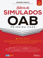 Bateria de simulados OAB primeira fase: Simulados com as provas originais + Comentários às questões e relatórios de resultados