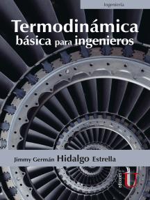 Termodinámica básica para ingenieros