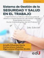 Sistema de gestión de la seguridad y salud en el trabajo: Lineamientos jurídicos y técnicos para el diseño e implementación del SGSST con los Estándares  2ª Edición