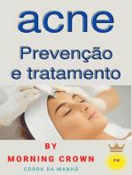 acne Prevenção e tratamento
