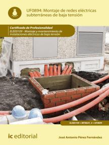 Montaje de redes eléctricas subterráneas de baja tensión. ELEE0109: Montaje y mantenimiento de instalaciones eléctricas de baja tensión