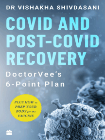 COVID and Post-COVID Recovery: DoctorVee's 6-Point Plan