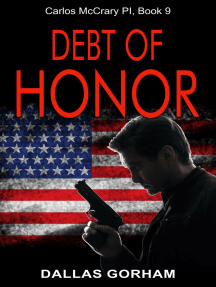 Debt of Honor (Carlos McCrary PI, Book 9): A Murder Mystery Thriller