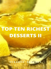 Top Ten Richest Desserts II: Recipes, #2